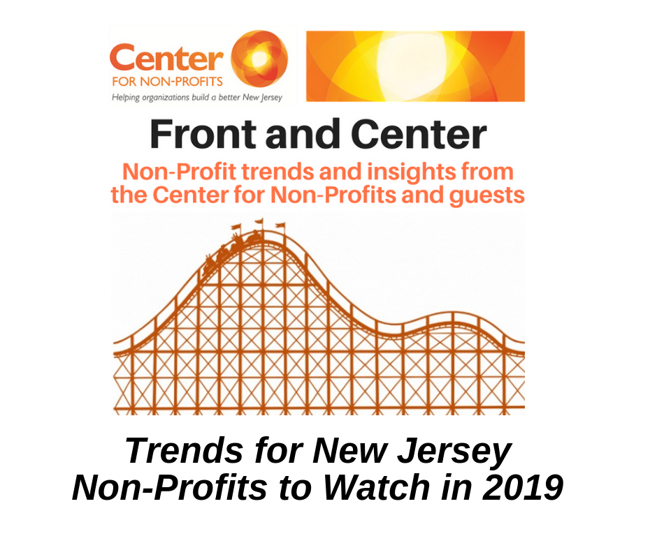 Front and Center: Trends for New Jersey Non-Profits to Watch in 2019
